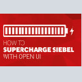 How to supercharge Siebel with Open UI