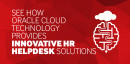 Free Webinar: See how Oracle Cloud Technology provides innovative HR Helpdesk Solutions